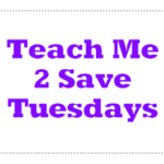 Teach Me 2 Save Tuesdays: Printable Coupon Resources