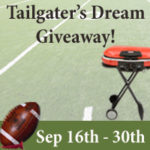 Tailgater's Dream Giveaway (9/16 – 9/30)