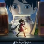 The Secret World of Arrietty: New Film & Music Video Clips Available (In Theaters 2/17)