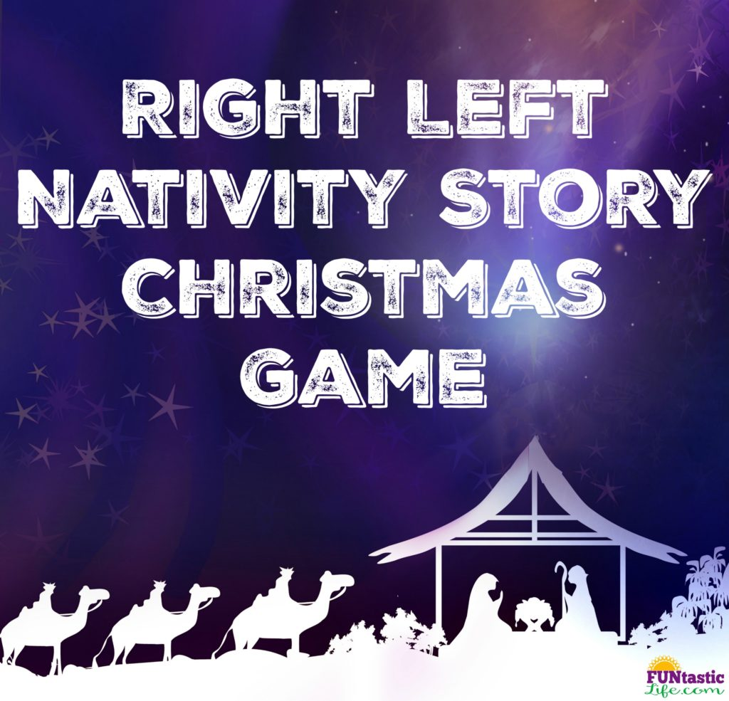 Right Left Nativity Story Christmas Game Funtastic Life