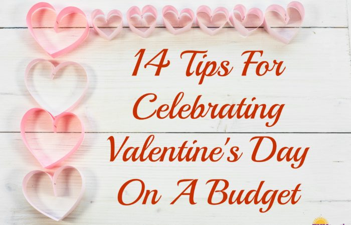 14 Tips For Celebrating Valentine's Day On A Budget