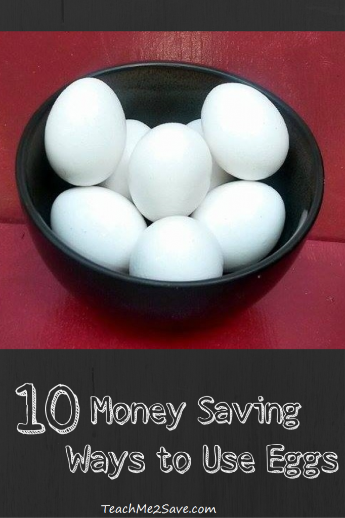 10 Money Saving Ways to Use Eggs - TM2S