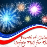 Fourth of July Safety Tips for Kids
