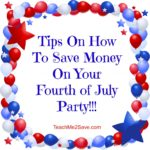 Tips On How To Save Money On Your Fourth of July Party