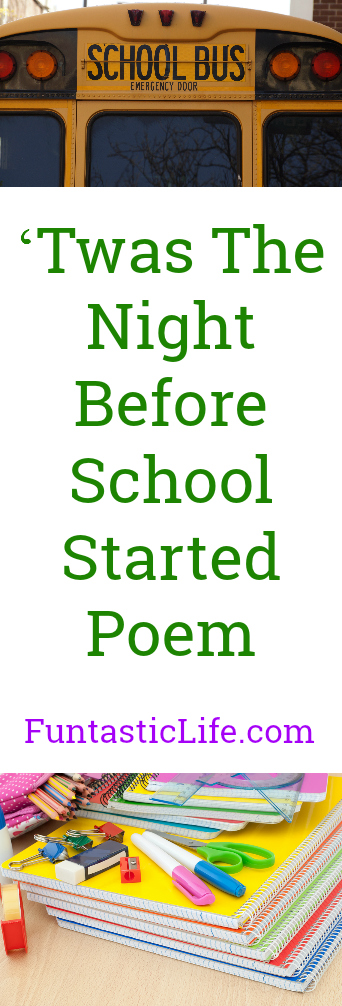 'Twas The Night Before School Poem