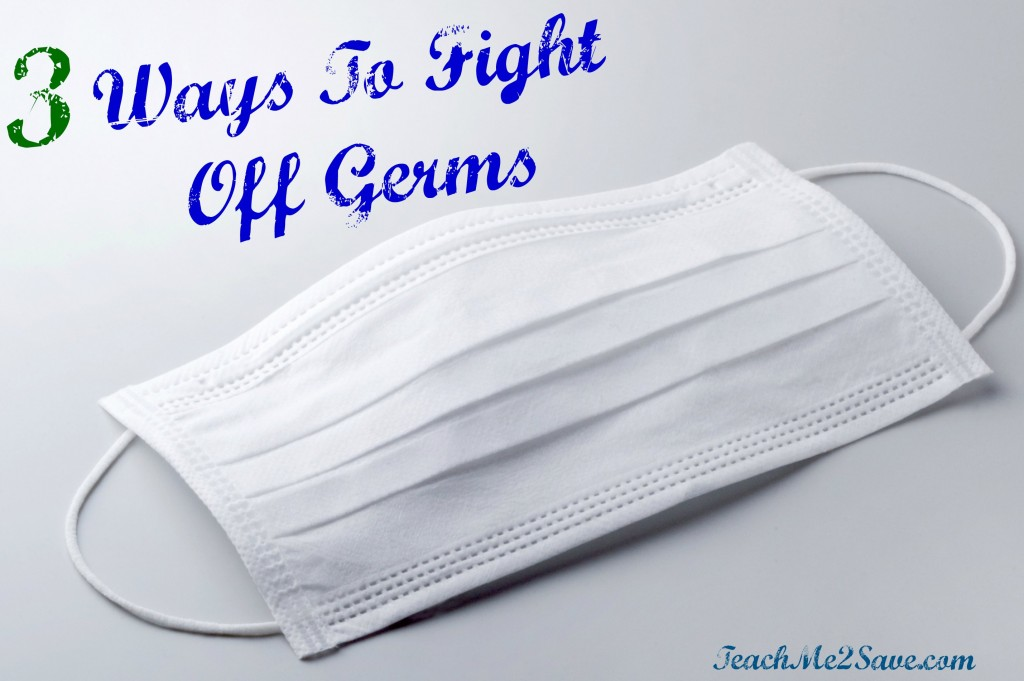 3 Ways To Fight Off Germs
