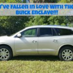 I've Fallen In Love With The Buick Enclave