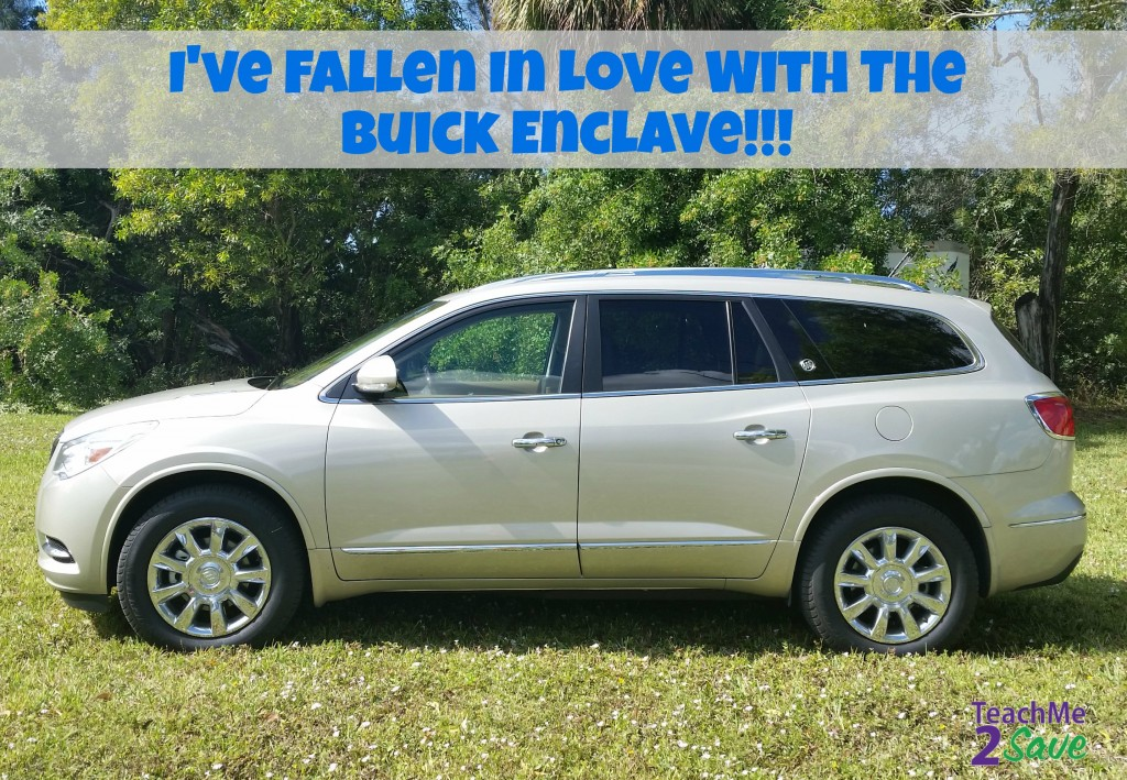 I Love the Buick Enclave