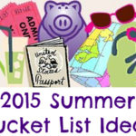 Our 2015 Summer Bucket List Ideas