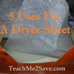 5 Uses For A Dryer Sheet