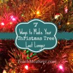7 Ways to Make Your Christmas Tree Last Longer