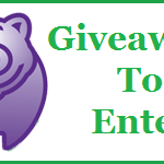 Have You Entered These Giveaways?