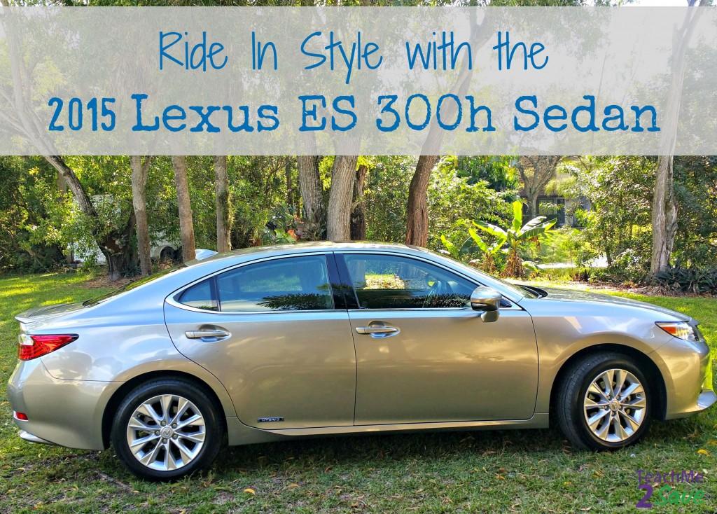 Ride In Style with the 2015 Lexus ES 300h Sedan - TM2S