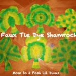 TEACH ME 2: Make Faux Tie Dye Shamrocks