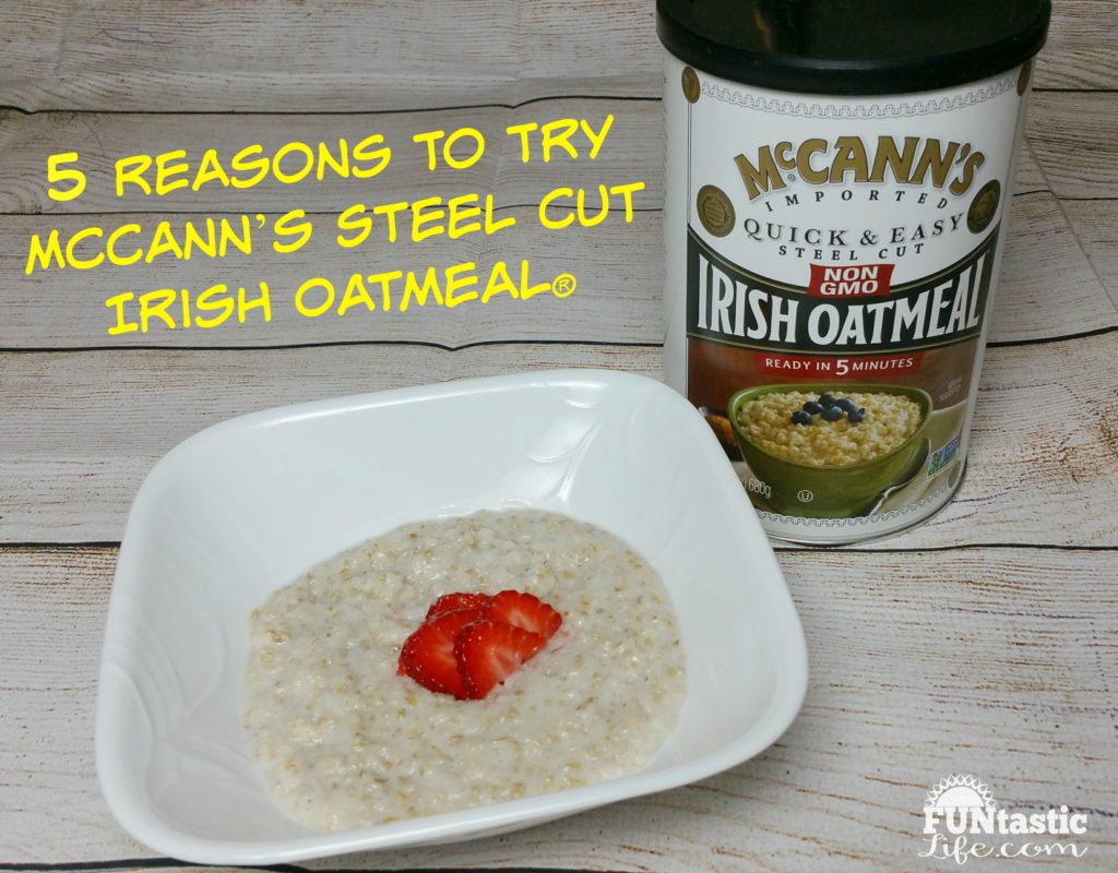 5 Reasons To Try McCann's Steel Cut Irish Oatmeal