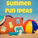 2016 Summer Fun Ideas and Our Bucket List