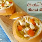 Easy Chicken Soup Bread Bowl Recipe