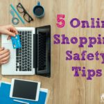 5 Online Shopping Safety Tips
