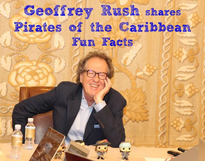 Geoffrey Rush Pirates of the Caribbean Dead Men Tell No Tales Interview
