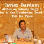 Javier Bardem Dishes on Johnny Depp and Pirates of the Caribbean: Dead Men Tell No Tales