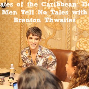 Pirates of the Caribbean: Dead Men Tell No Tales with Brenton Thwaites