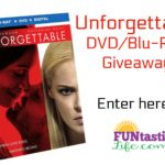 Unforgettable DVD/Blu-Ray Giveaway