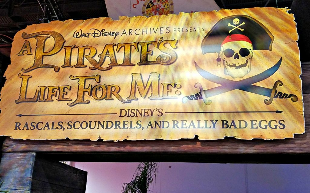 "Walt Disney Archives exhibit ""A Pirates Life For Me"""