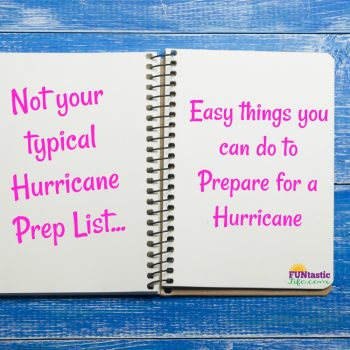 Not Your Typical Hurricane Prep List – Easy Ideas