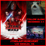 Star Wars: The Last Jedi Adventures Await Me In LA!!!