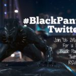Join Us For A #BlackPantherEvent Twitter Party on Feb 11th!