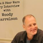 Solo: A Star Wars Story Interview with Woody Harrelson (Tobias Beckett)
