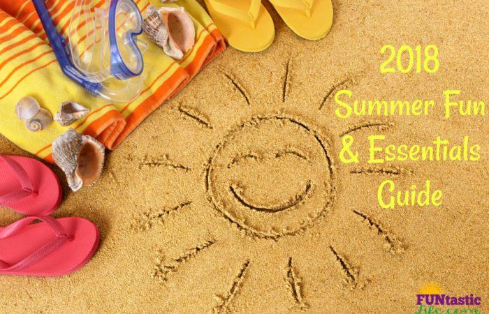 2018 Summer Fun & Essentials Guide