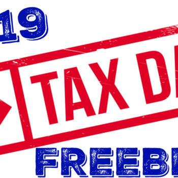 2019 Tax Day Freebies