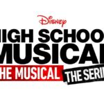 What You Should Know About High School Musical: The Musical: The Series