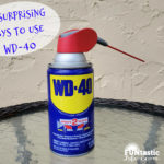15 Surprising Ways to Use WD-40 In Your Home