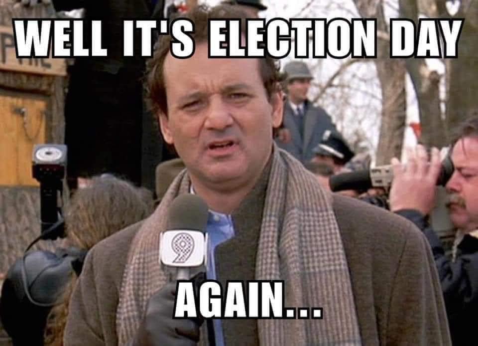 Election Groundhog Day Meme