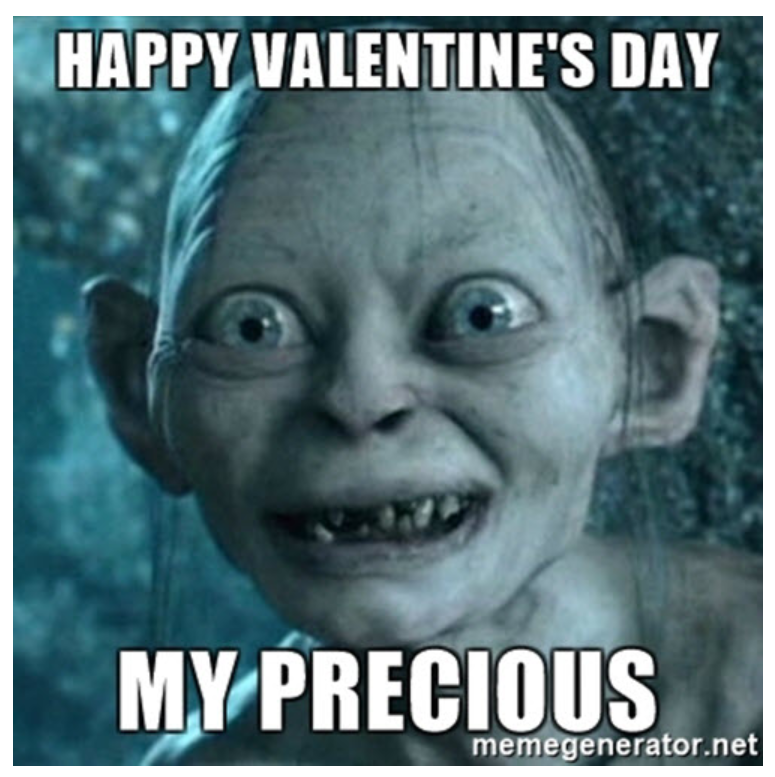 Lord of the rings Valentine's Day Meme